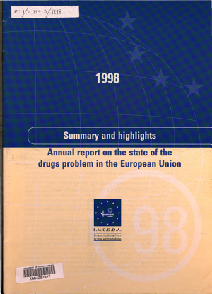 Annual report on the state of the drugs problem in the European Union 1998 PDF