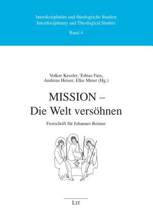 Mission - Die Welt versöhnen