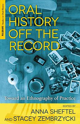 Oral History Off the Record