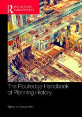The Routledge Handbook of Planning History PDF