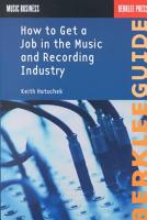 How to Get a Job in the Music and Recording Industry PDF