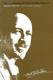 The Correspondence of W. E. B. Du Bois: Volume 2