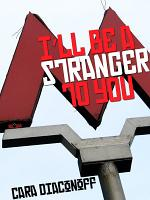 I'll Be A Stranger to You