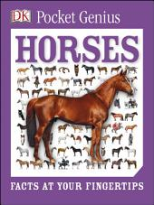 Pocket Genius: Horses: Facts at Your Fingertips