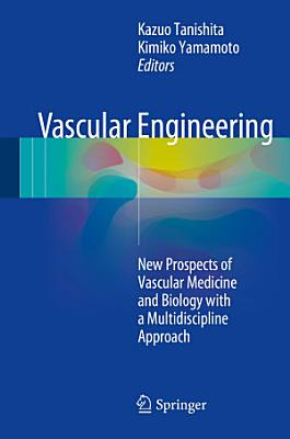 Vascular Engineering