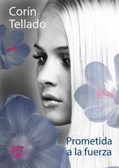 Prometida a la fuerza