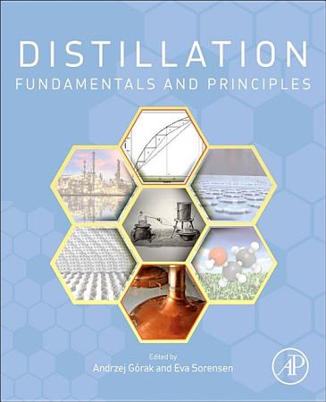 Distillation  Fundamentals and Principles PDF