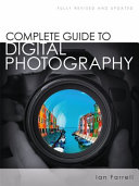 Complete Guide to Digital Photography PDF