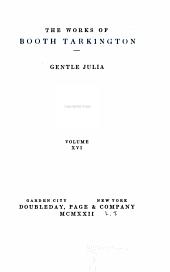 The Works of Booth Tarkington: Volume 16