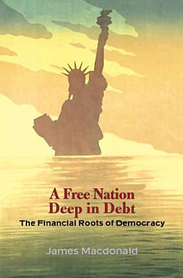 A Free Nation Deep in Debt