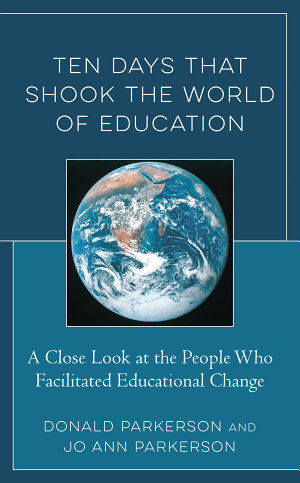 Ten Days That Shook the World of Education