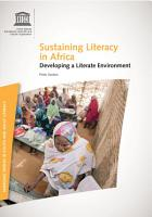 Sustaining literacy in Africa  developing a literate environment PDF