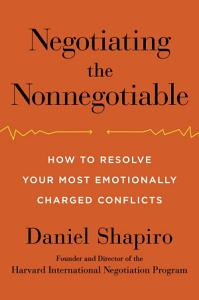 Negotiating the Nonnegotiable Book