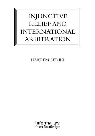 Injunctive Relief and International Arbitration PDF