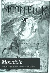 Moonfolk: A True Account of the Home of the Fairy Tales
