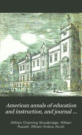 American Annals of Education and Instruction, and Journal of Literary Institutions: Volume 4