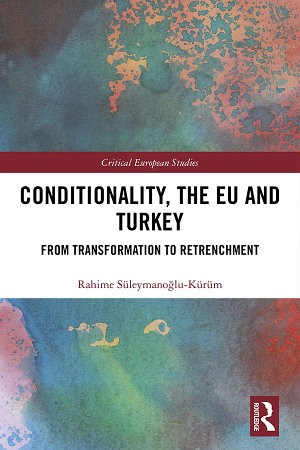 Conditionality  the EU and Turkey
