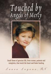 Touched by Angels of Mercy
