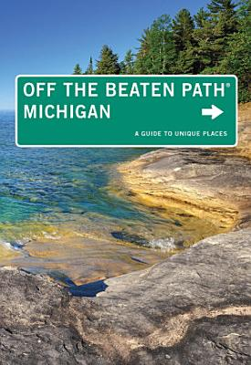 Michigan Off the Beaten Path