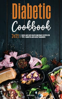 The Diabetic Cookbook for Beginners 2021