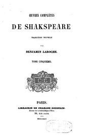 Oeuvres complètes de Shakspeare: Volume5