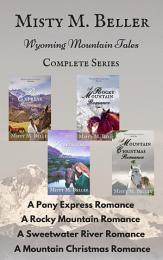 Wyoming Mountain Tales: Books 1 - 4