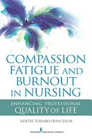 Compassion Fatigue and Burnout in Nursing PDF