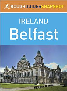 Belfast  Rough Guides Snapshot Ireland  PDF