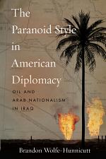 The Paranoid Style in American Diplomacy