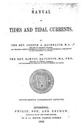 Manual of tides and tidal currents. By J. A. G. and S. H. Second edition
