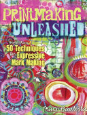 Printmaking Unleashed