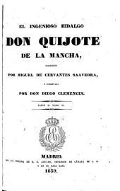El Ingenioso hidalgo Don Quijote de la Mancha: Volumen 1,Parte 1