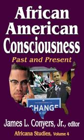 African American Consciousness: Past and Present