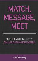 Match, Message, Meet