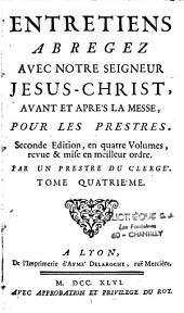 Entretiens abrégés avec Notre Seigneur Jésus-Christ avant et après la messe pour les prêtres