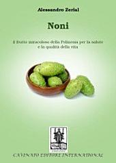 Noni: il frutto miracoloso della Polinesia per la salute e la qualità della vita