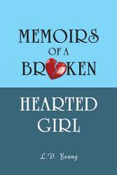 Memoirs Of A Broken Hearted Girl Book PDF