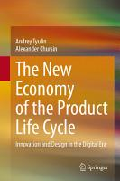 The New Economy of the Product Life Cycle PDF