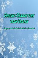 Crochet Characters from Frozen