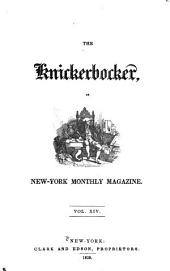 The Knickerbocker: Or, New-York Monthly Magazine, Volume 14
