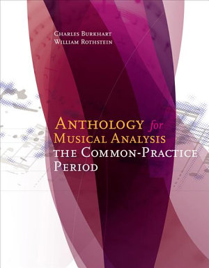 Anthology for Musical Analysis: The Common-Practice Period