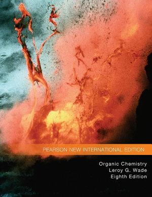 Organic Chemistry  Pearson New International Edition