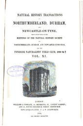 Transactions of the Natural History Society of Northumberland, Durham, and Newcastle-upon-Tyne: Volume 11