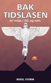 Bak Tidslåsen...en reise i tid og rom
