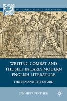 Writing Combat and the Self in Early Modern English Literature PDF