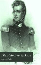 Life of Andrew Jackson: Volume 2