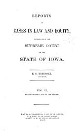 Reports of Cases in Law and Equity, Determined in the Supreme Court of the State of Iowa: Volume 69
