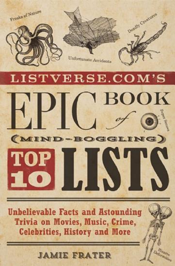 Listverse com s Epic Book of Mind Boggling Top 10 Lists PDF
