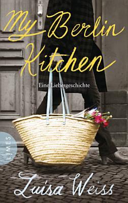 My Berlin Kitchen PDF