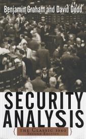 Security Analysis: The Classic 1940 Edition: Edition 2